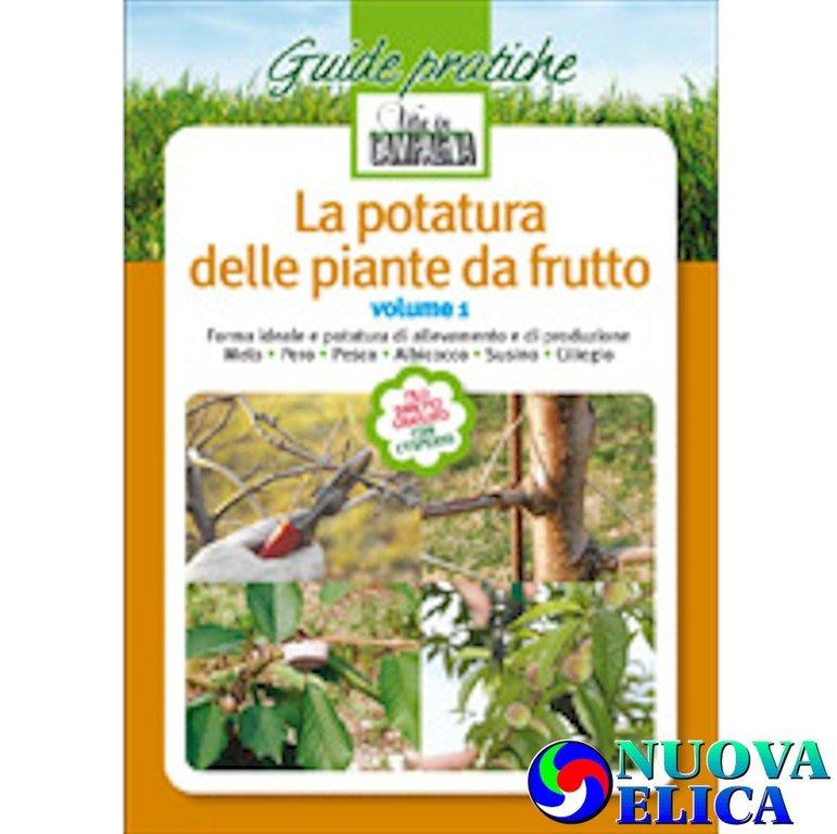 La potatura delle piante da frutto vol 1 emporio for Potatura piante da frutto