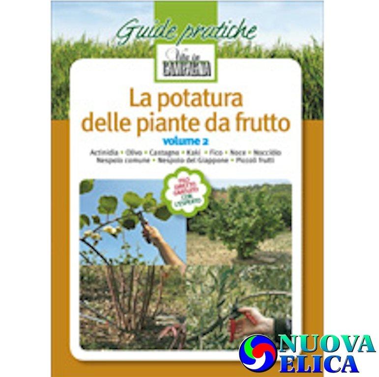 La potatura delle piante da frutto vol 2 emporio for Potatura piante da frutto