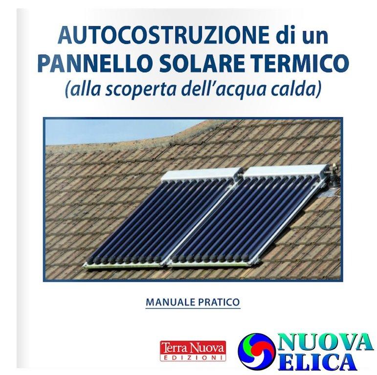 Pannello Solare Termico Descrizione : Autocostruzione di un pannello solare termico emporio
