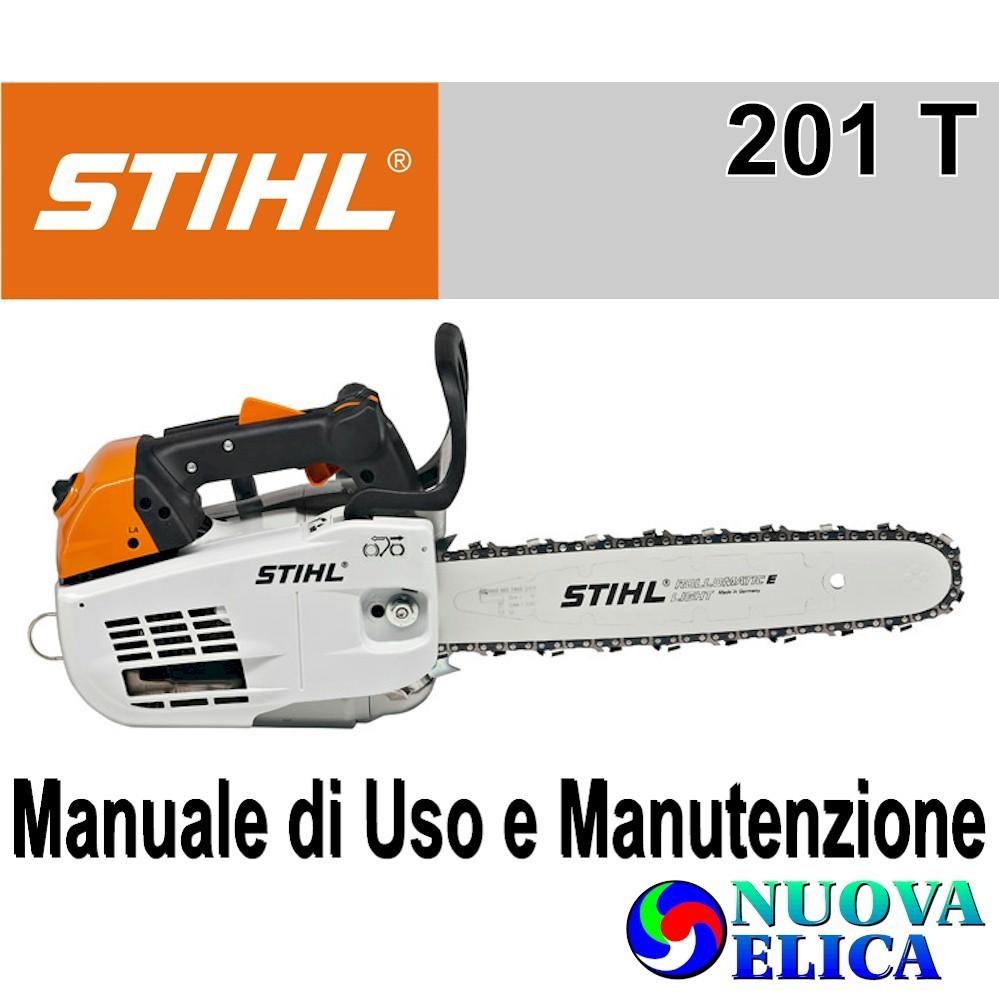 Manuale Utente Motosega Stihl MS 201 T - Emporio Nuova Elica a95e6a811526