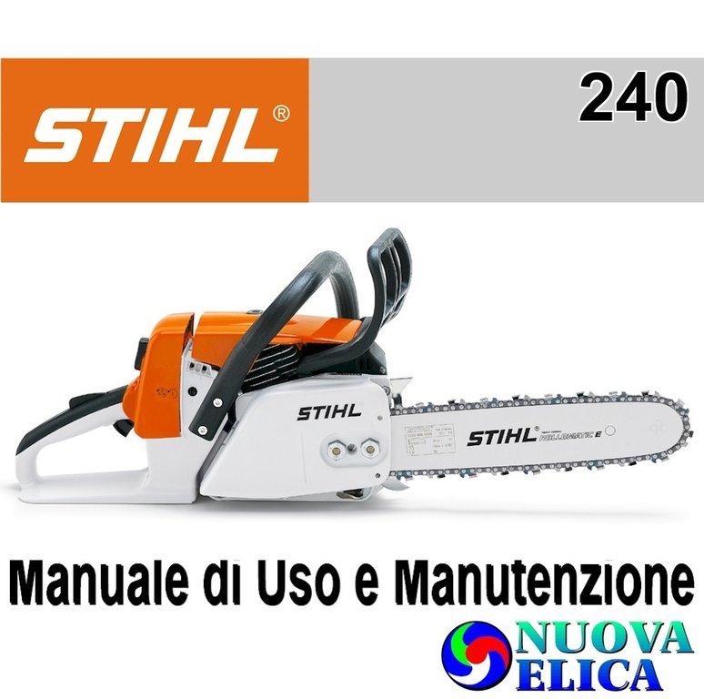 Manuale Utente Motosega Stihl MS 240 - Emporio Nuova Elica 72b0661caa54